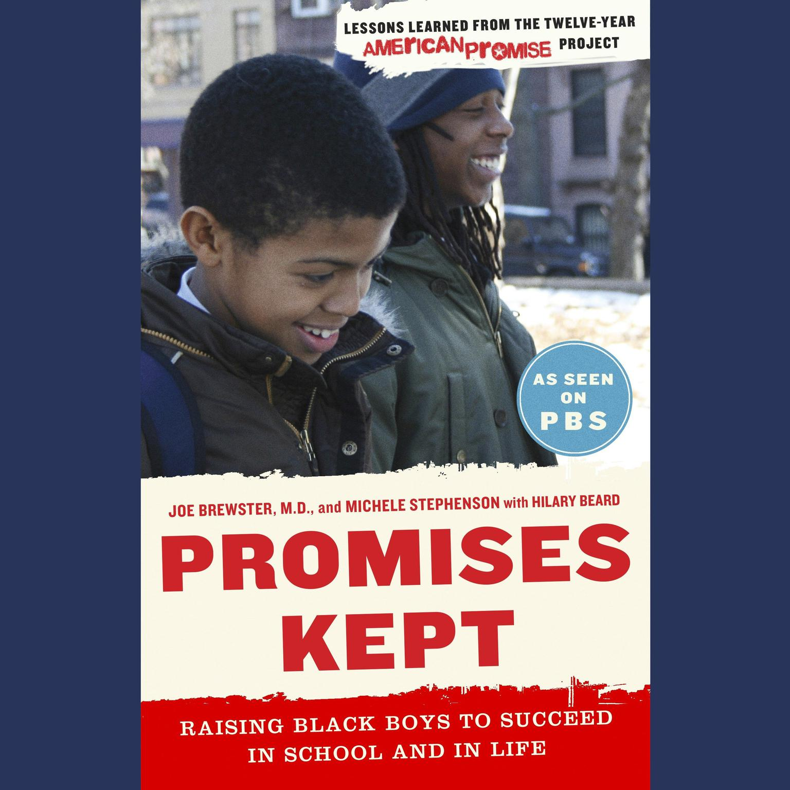 Printable Promises Kept: Raising Black Boys to Succeed in School and in Life Audiobook Cover Art