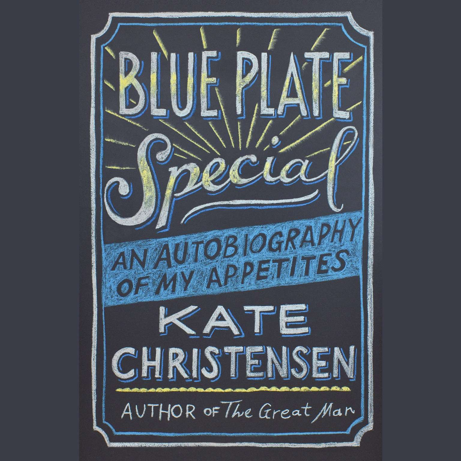 Printable Blue Plate Special: An Autobiography of My Appetites Audiobook Cover Art