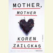 Mother, Mother: A Novel Audiobook, by Koren Zailckas