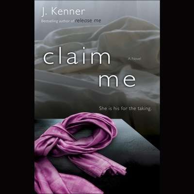 Claim Me: The Stark Series #2 Audiobook, by