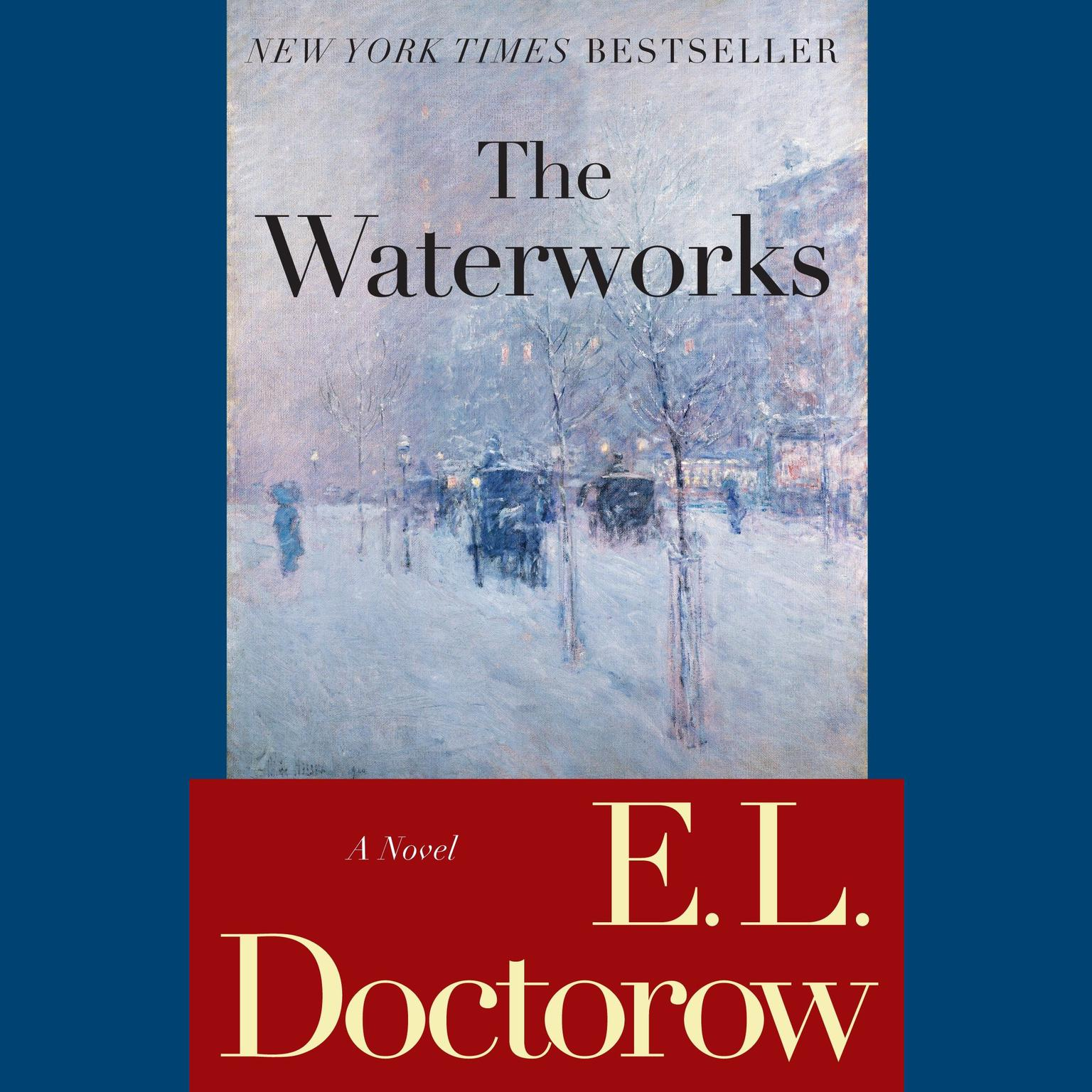 Printable The Waterworks: A Novel Audiobook Cover Art