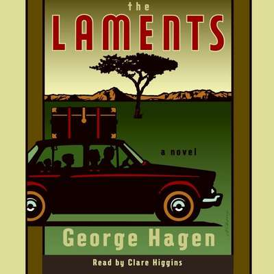 The Laments: A Novel Audiobook, by George Hagen