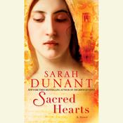 Sacred Hearts: A Novel Audiobook, by Sarah Dunant