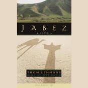 Jabez Audiobook, by Thom Lemmons