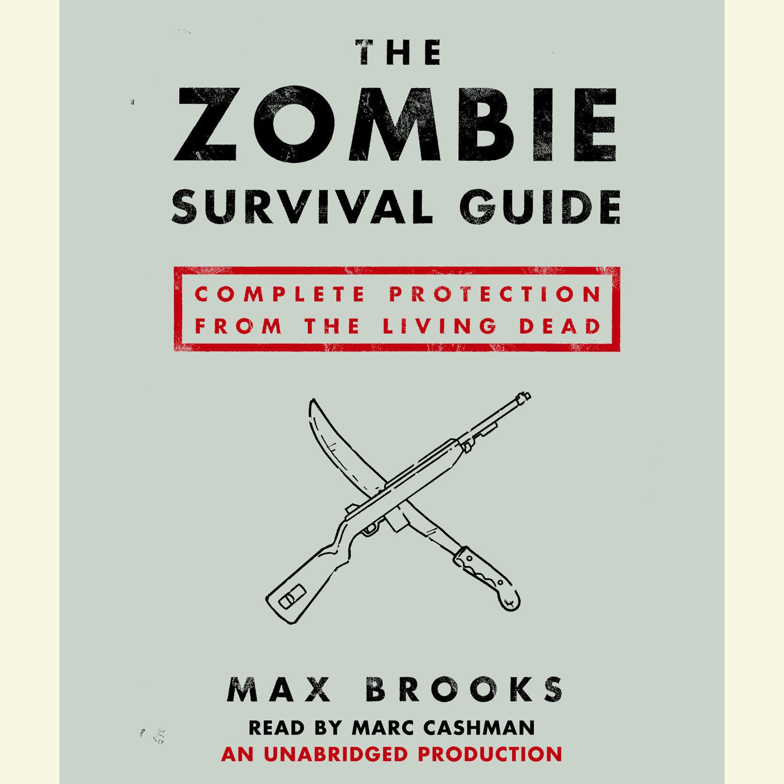 Printable The Zombie Survival Guide: Complete Protection from the Living Dead Audiobook Cover Art