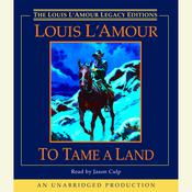To Tame a Land, by Louis L'Amour