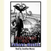 Theodore Rex Audiobook, by Edmund Morris