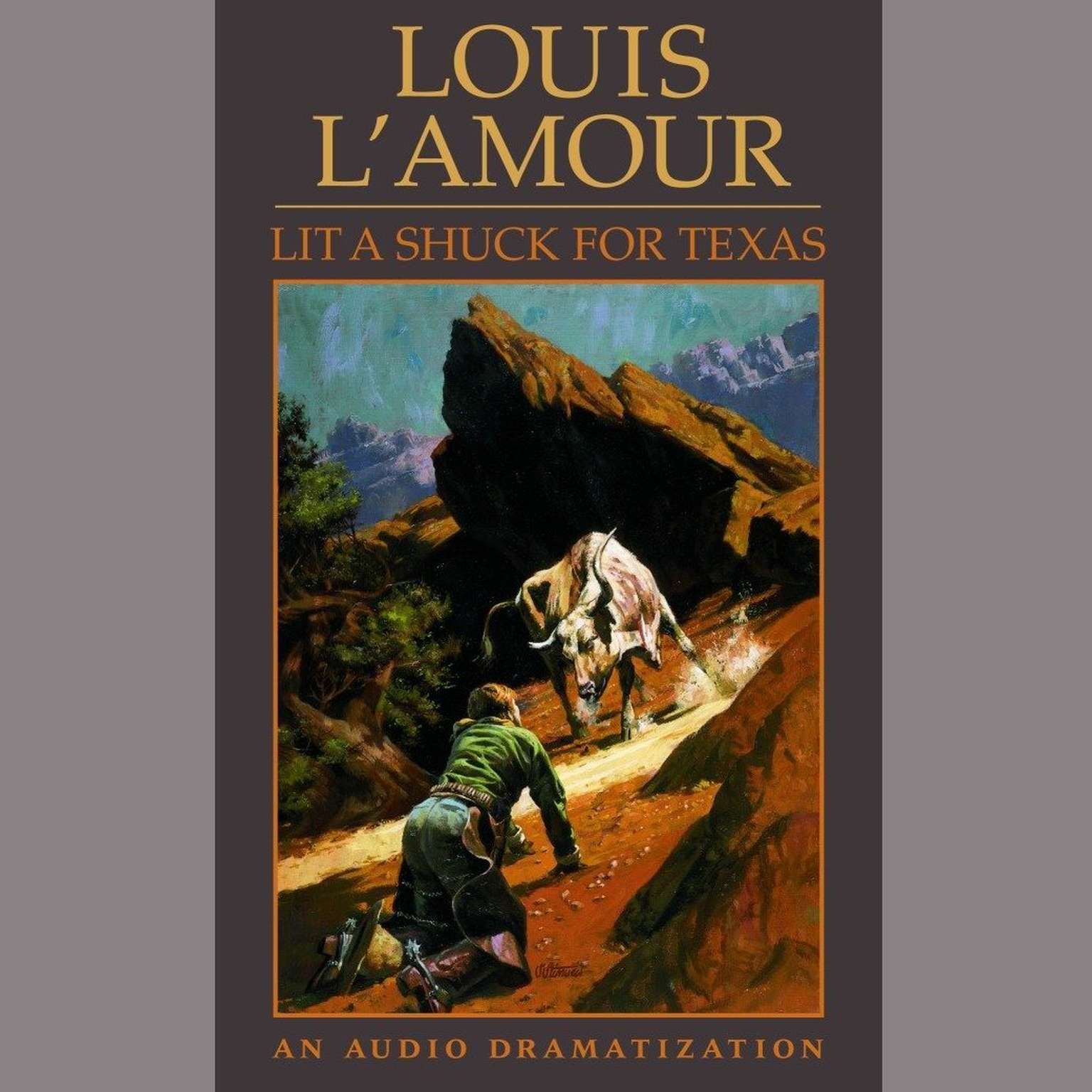 Lit a Shuck for Texas (Abridged) Audiobook, by Louis L'Amour