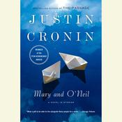 Mary and O'Neil: A Novel in Stories, by Justin Cronin