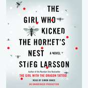 The Girl Who Kicked the Hornets Nest, by Stieg Larsson
