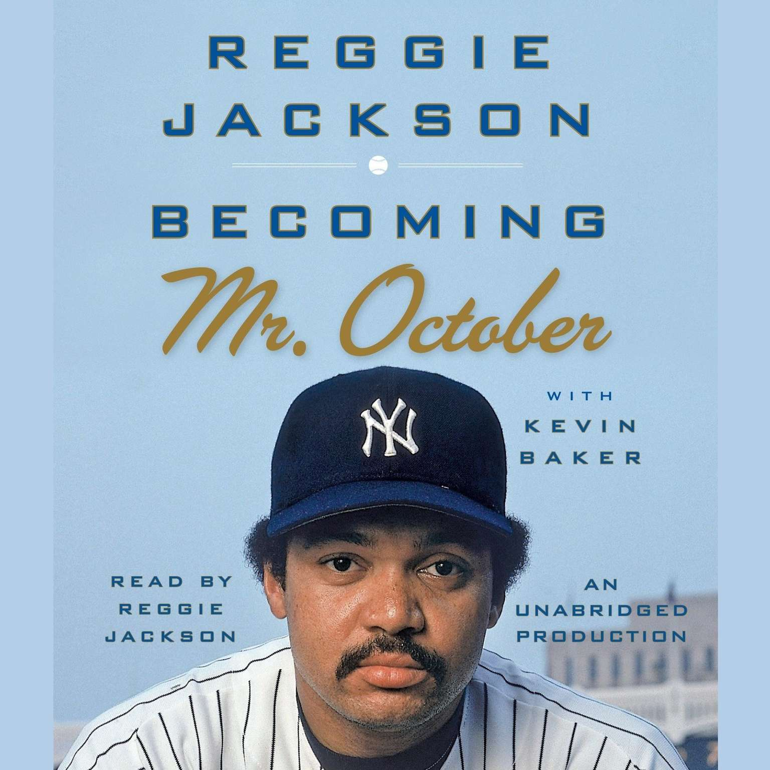 Printable Becoming Mr. October: The Revealing Story of Reggie Jackson and the World Champion New York Yankees Audiobook Cover Art