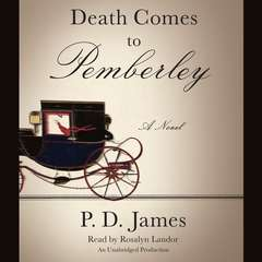 Death Comes to Pemberley Audiobook, by