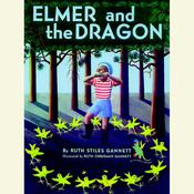 Elmer and the Dragon Audiobook, by Ruth Stiles Gannett
