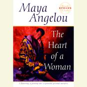The Heart of a Woman, by Maya Angelou