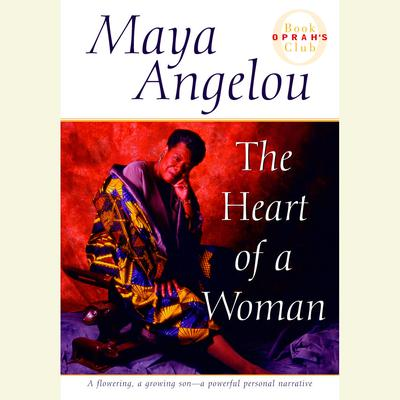 The Heart of a Woman Audiobook, by Maya Angelou