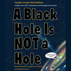 A Black Hole is Not a Hole Audiobook, by Carolyn Cinami DeCristofano