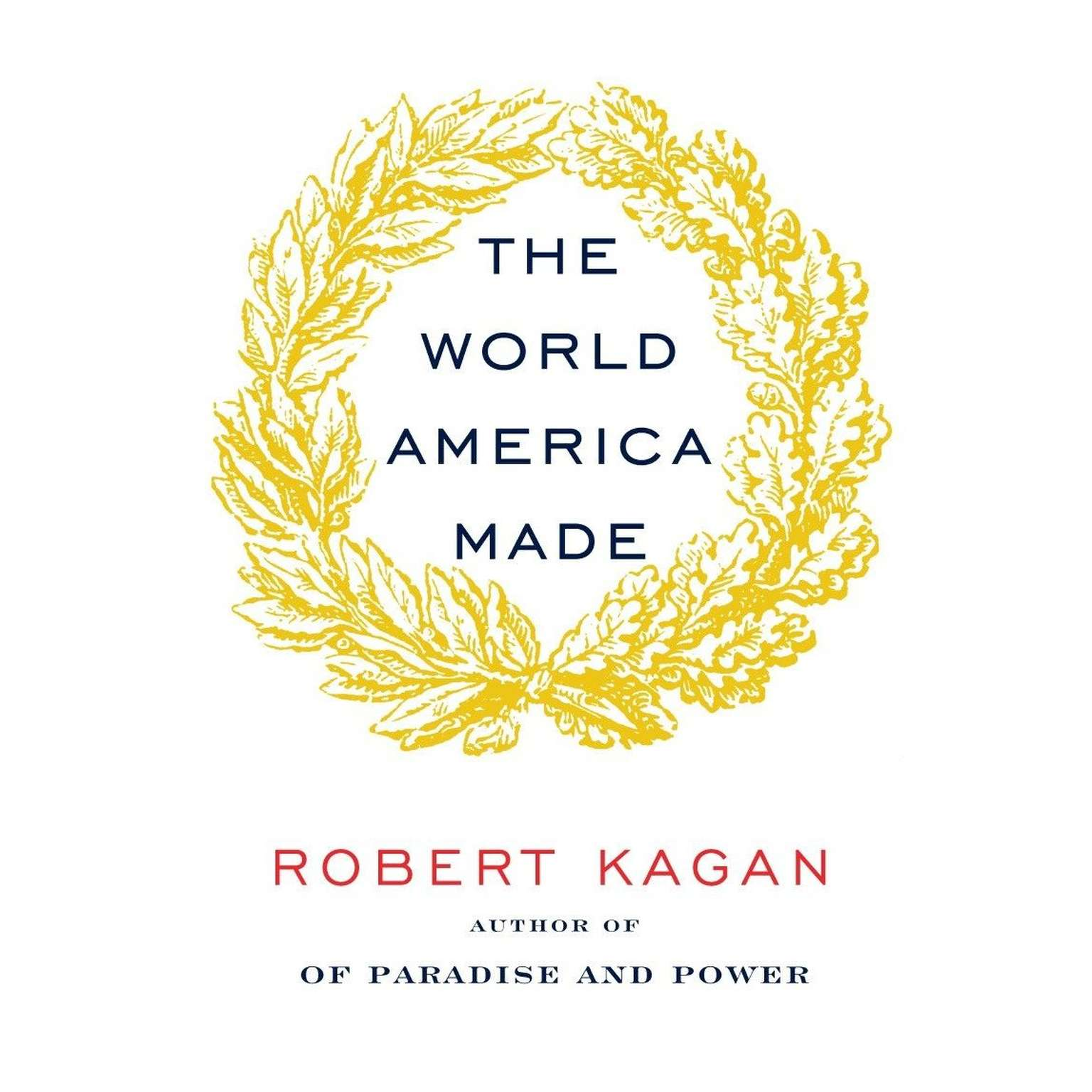 Printable The World America Made Audiobook Cover Art