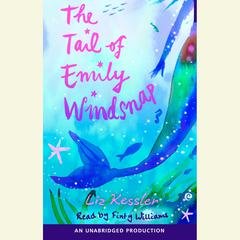 The Tail of Emily Windsnap Audiobook, by Liz Kessler