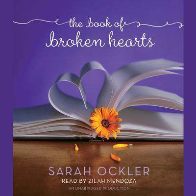 The Book of Broken Hearts Audiobook, by Sarah Ockler