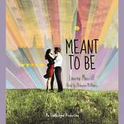 Meant to Be Audiobook, by Lauren Morrill