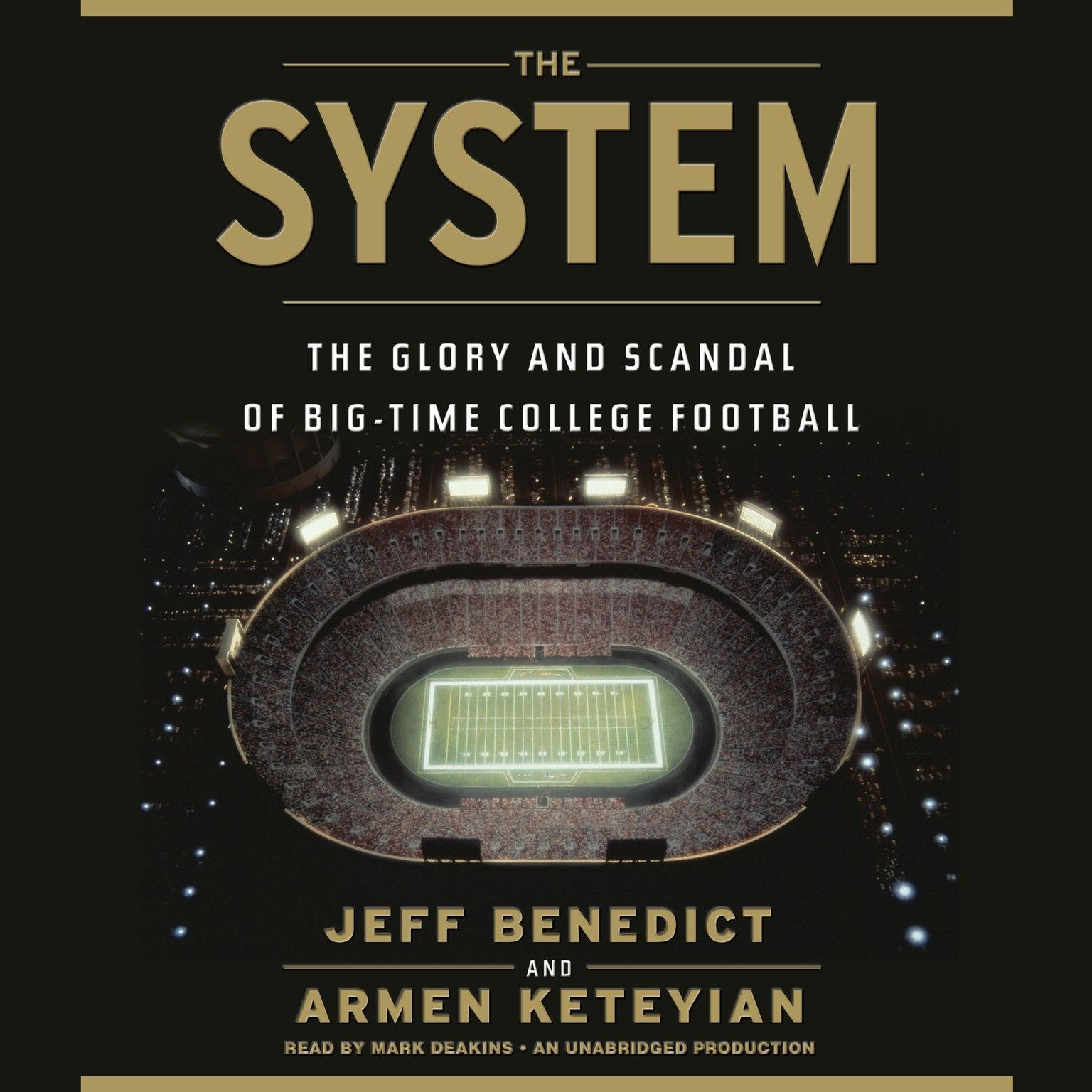 Printable The System: The Glory and Scandal of Big-Time College Football Audiobook Cover Art