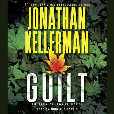 Guilt (Abridged): An Alex Delaware Novel Audiobook, by Jonathan Kellerman