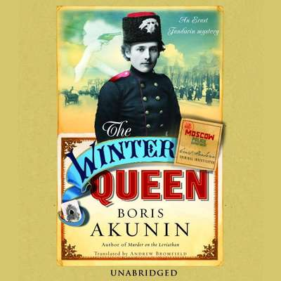 The Winter Queen: A Novel Audiobook, by Boris Akunin