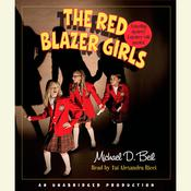 The Red Blazer Girls: The Ring of Rocamadour Audiobook, by Michael D. Beil