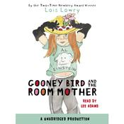 Gooney Bird and the Room Mother Audiobook, by Lois Lowry