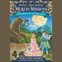 Moonlight on the Magic Flute Audiobook, by Mary Pope Osborne