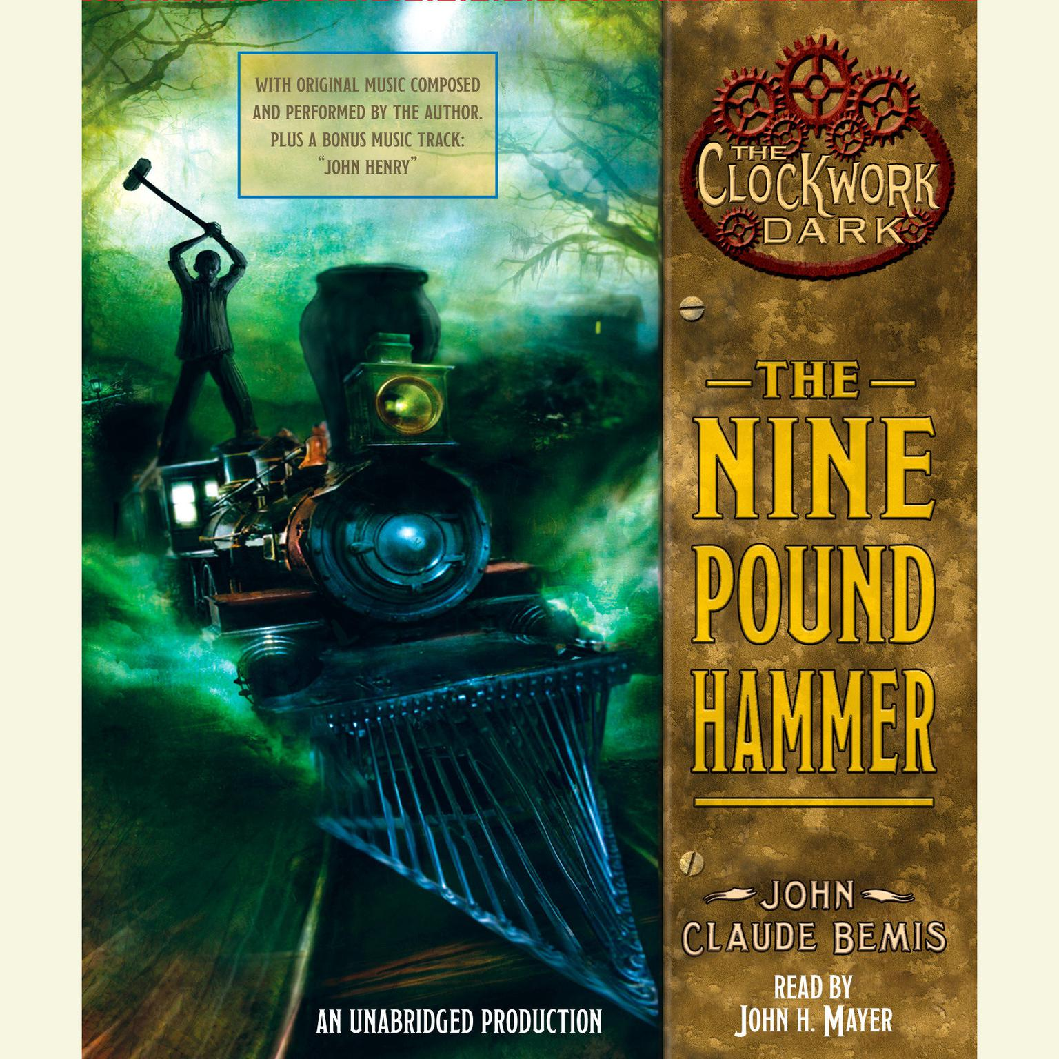 Printable The Nine Pound Hammer: Book 1 of The Clockwork Dark Audiobook Cover Art