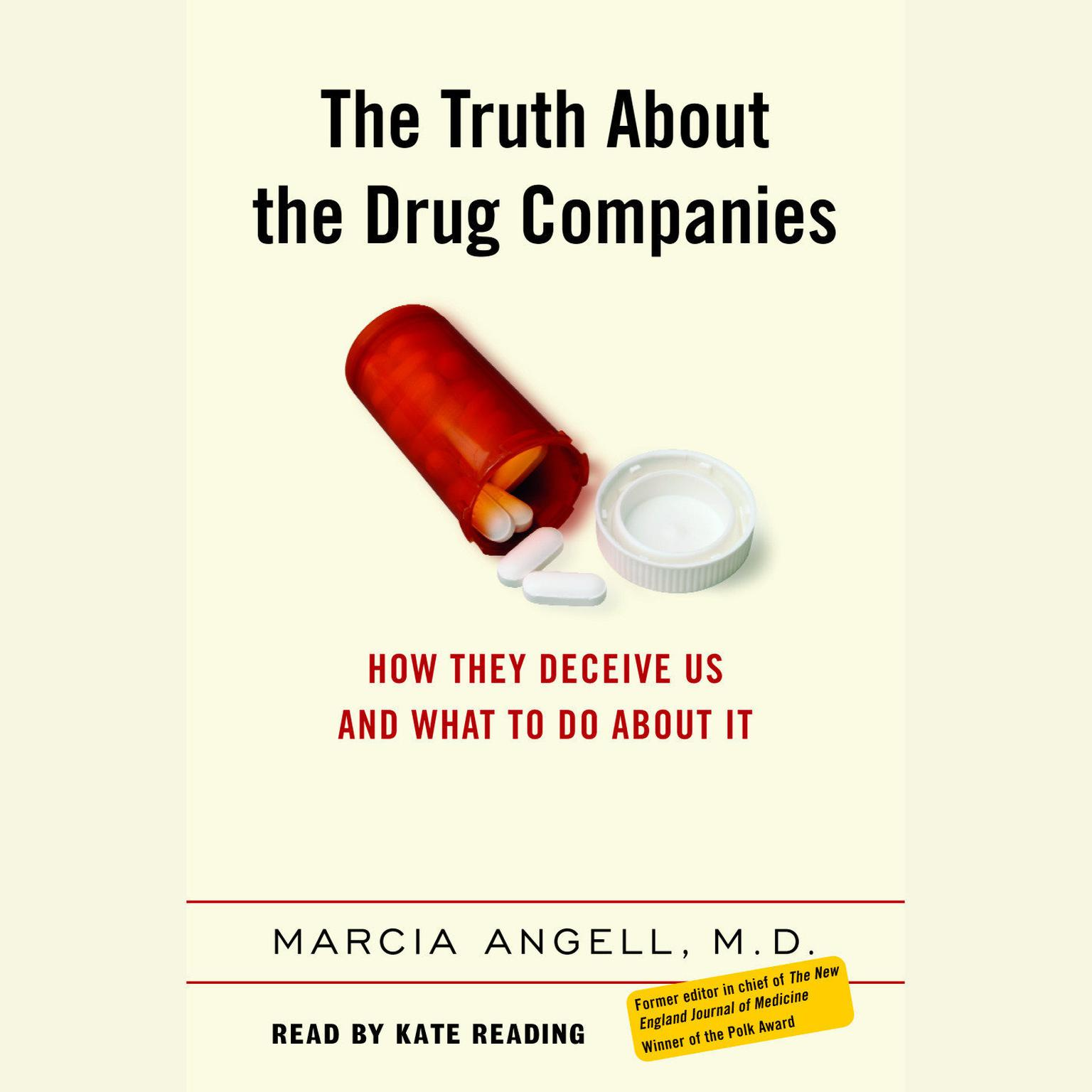 Printable The Truth About the Drug Companies: How They Deceive Us and What to Do About It Audiobook Cover Art