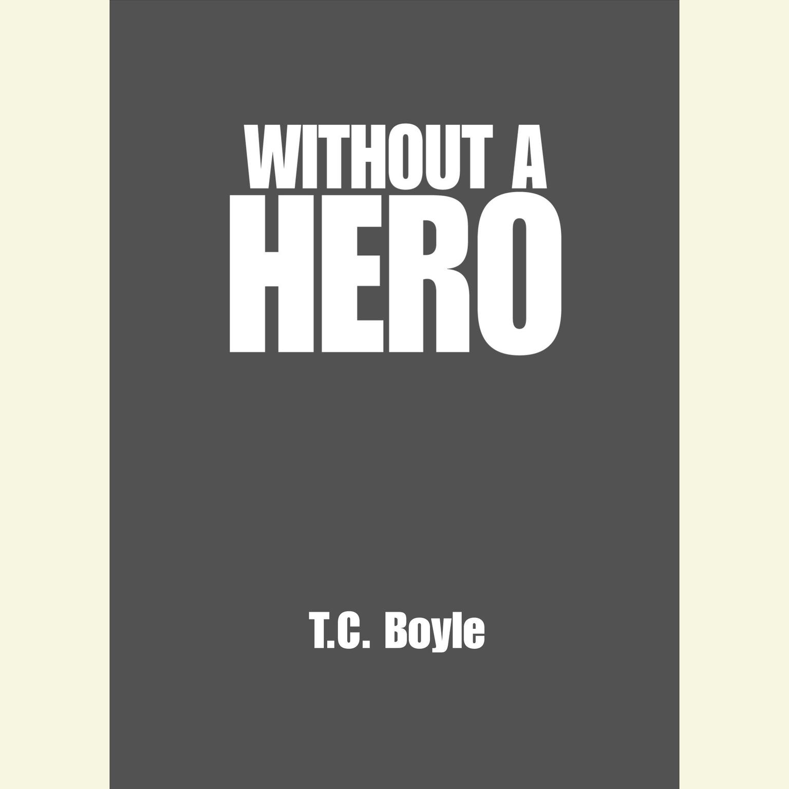 Printable Without a Hero: Stories Audiobook Cover Art