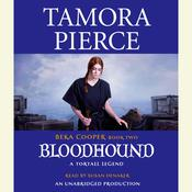 Bloodhound: The Legend of Beka Cooper #2, by Tamora Pierce