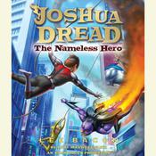 Joshua Dread: The Nameless Hero, by Lee Bacon