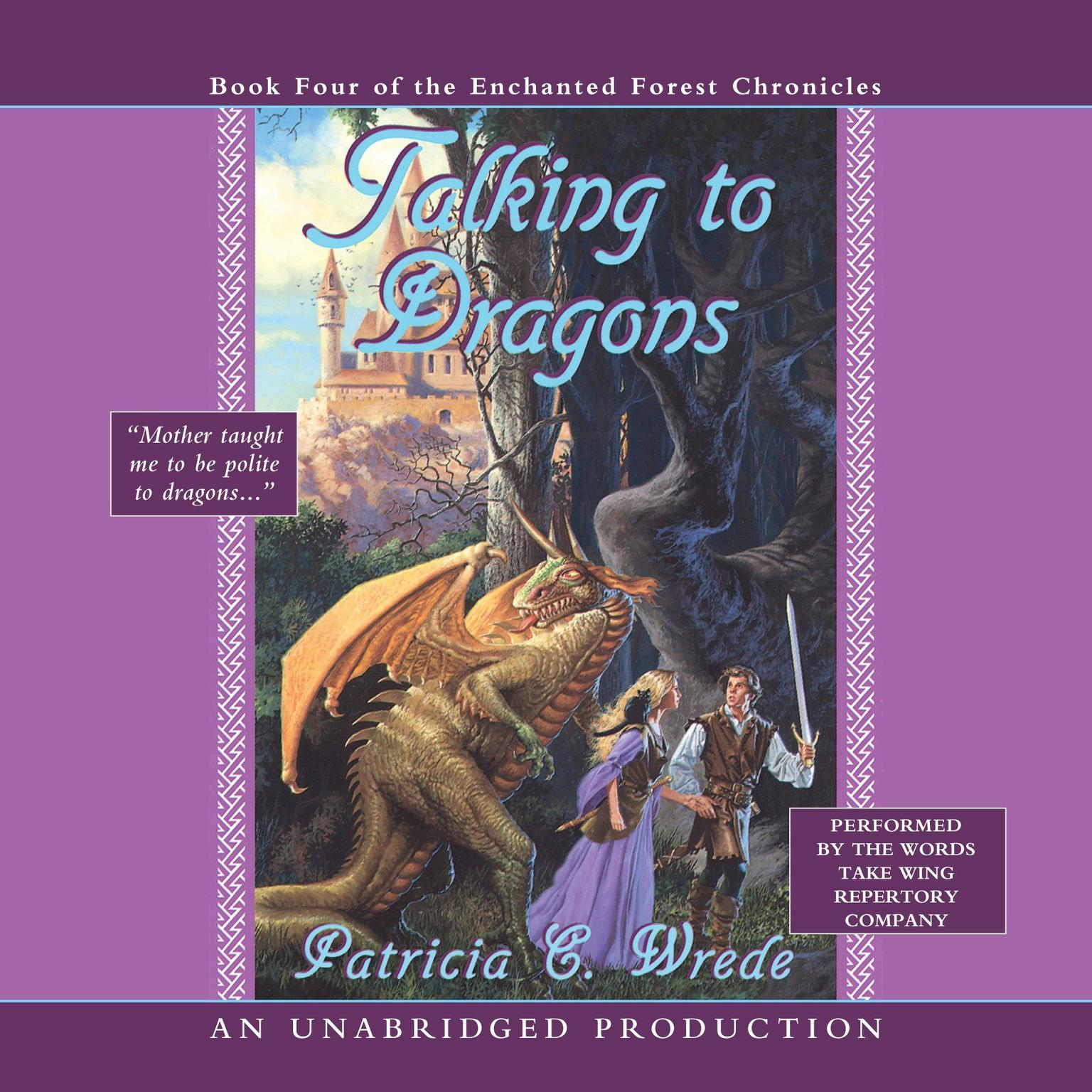 Printable Talking to Dragons: Book Four of the Enchanted Forest Chronicles Audiobook Cover Art