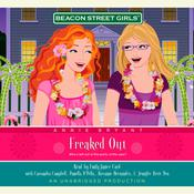 Beacon Street Girls #7: Freaked Out Audiobook, by Annie Bryant