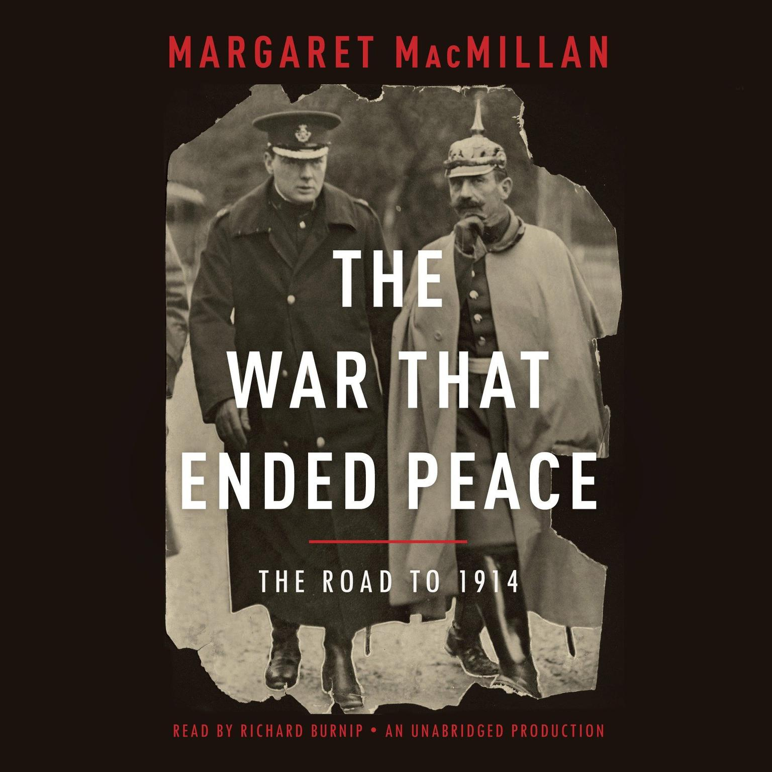 Printable The War That Ended Peace: The Road to 1914 Audiobook Cover Art
