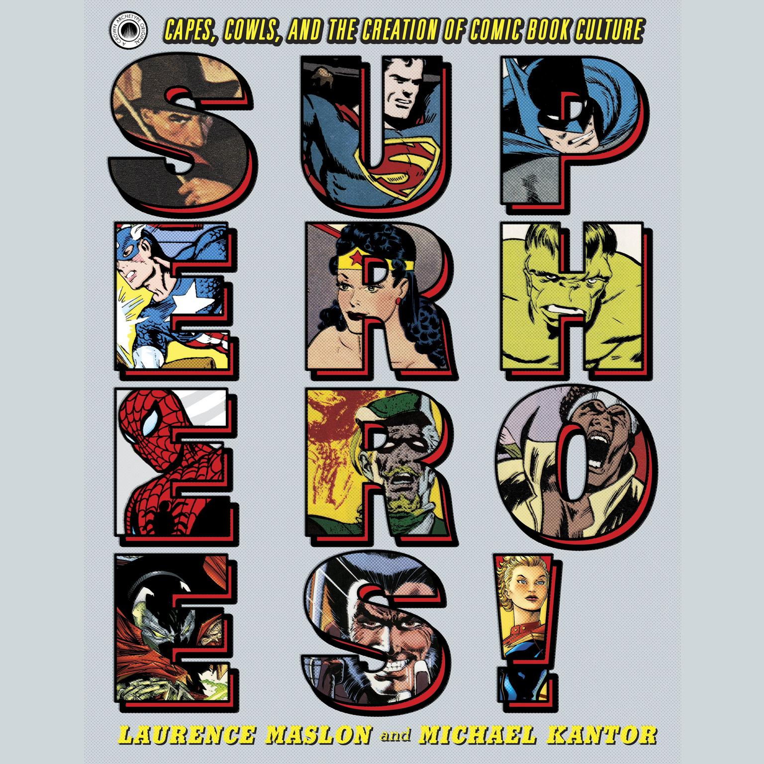 Printable Superheroes!: Capes, Cowls, and the Creation of Comic Book Culture Audiobook Cover Art