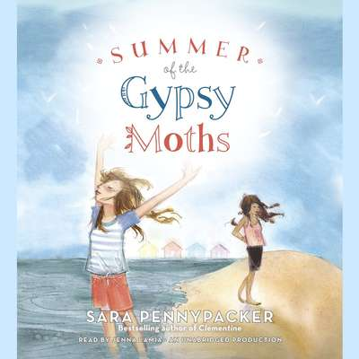 Summer of the Gypsy Moths Audiobook, by Sara Pennypacker