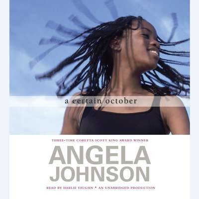 A Certain October Audiobook, by Angela Johnson