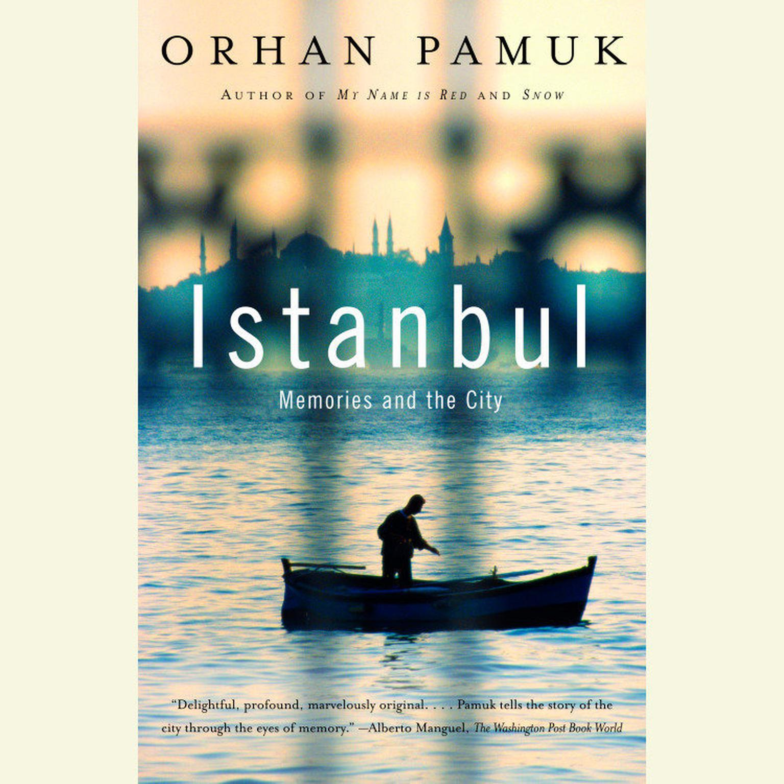Printable Istanbul: Memories and the City Audiobook Cover Art