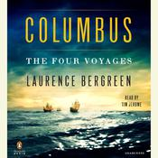 Columbus: The Four Voyages Audiobook, by Laurence Bergreen