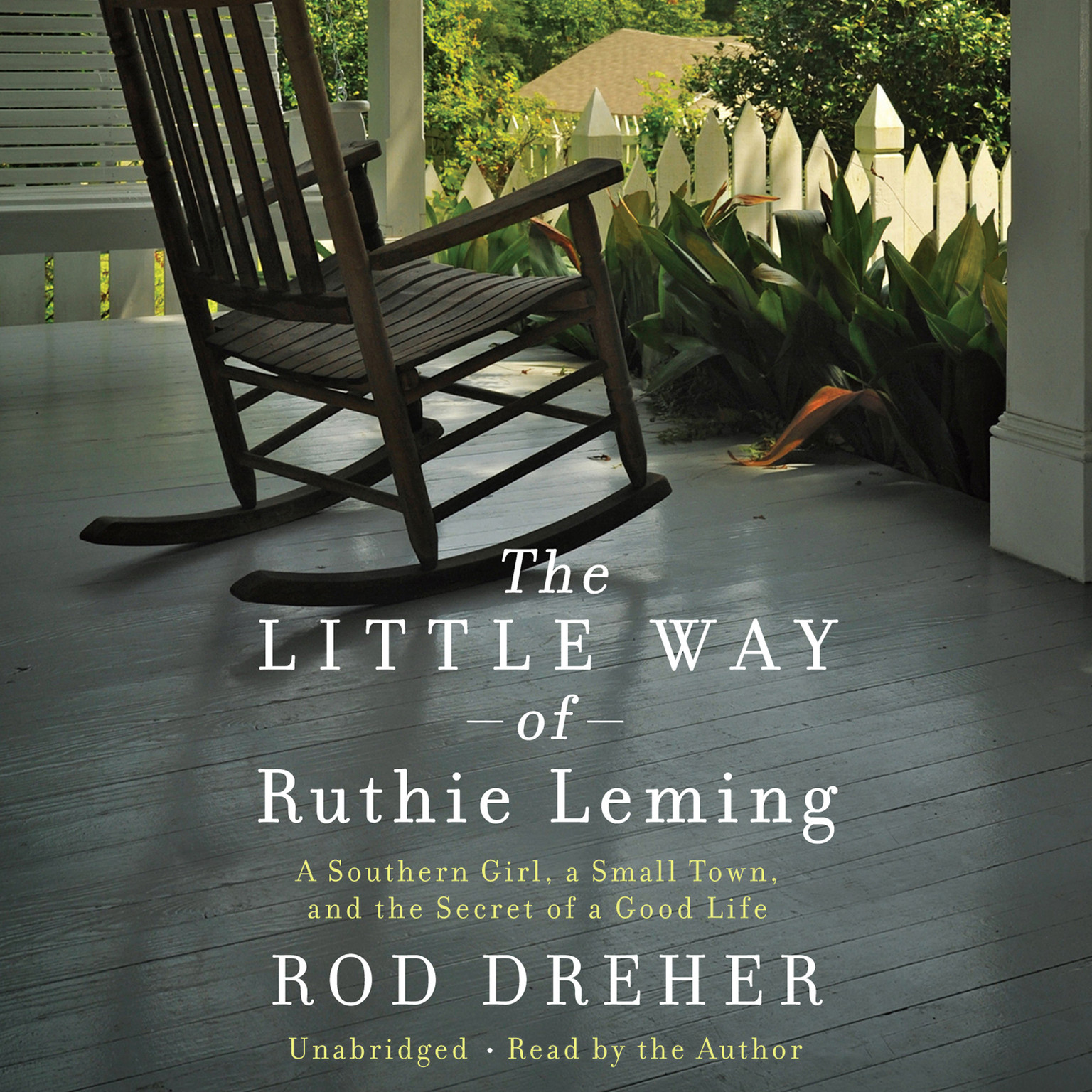 Printable The Little Way of Ruthie Leming: A Southern Girl, a Small Town, and the Secret of a Good Life Audiobook Cover Art