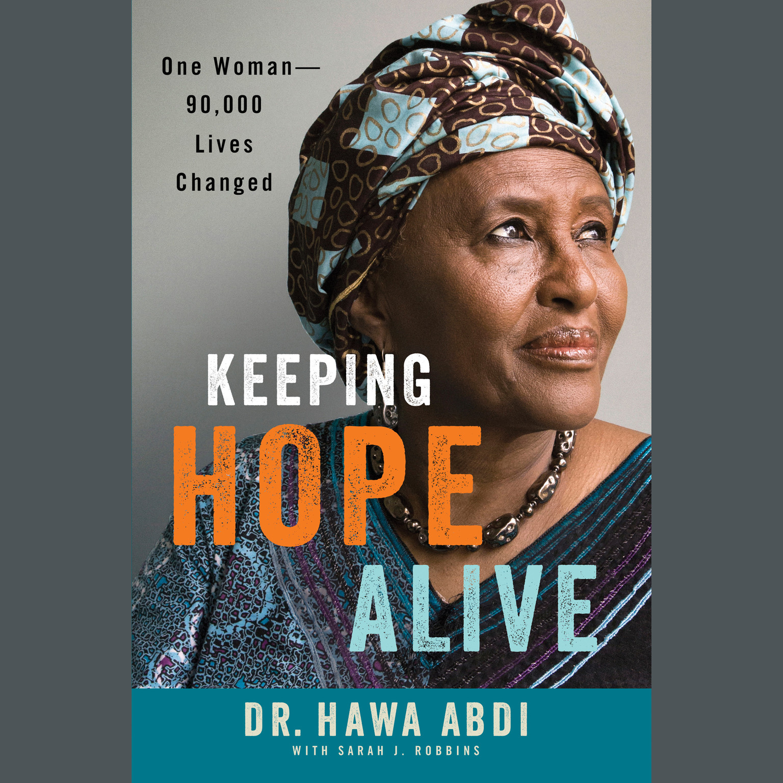 Printable Keeping Hope Alive: One Woman—Ninety Thousand Lives Changed Audiobook Cover Art