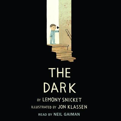 The Dark Audiobook, by Lemony Snicket