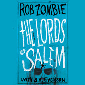 The Lords of Salem: A Novel, by Brian Evenson, Rob Zombie