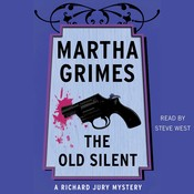 The Old Silent Audiobook, by Martha Grimes