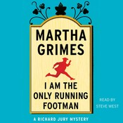 I Am the Only Running Footman, by Martha Grimes