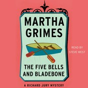 The Five Bells and Bladebone, by Martha Grimes